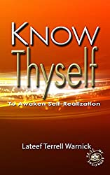 Know Thyself: To Awaken Self-Realization
