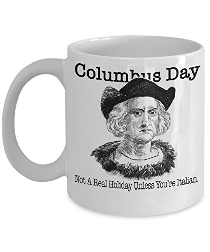 Christopher Columbus Coffee Mug - Columbus Day Holiday Retirement Gift for History Teachers Professors Coworkers Italian Explorers Navigators -