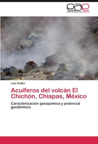 Descargar Libro Acuíferos Del Volcán El Chichón, Chiapas, México Peiffer Loïc