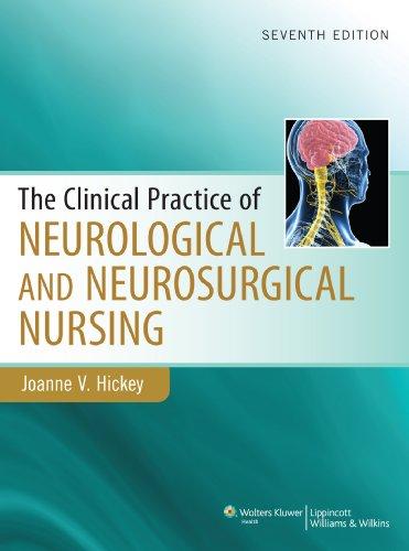 Clinical Practice of Neurological & Neurosurgical Nursing (Clinical Practice of Neurological and Neurosurgical Nursing) Pdf
