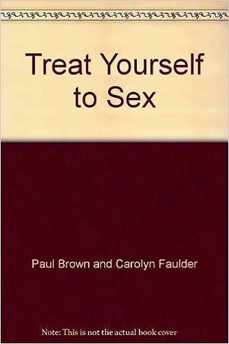 Treat yourself sex com