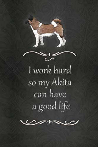 Lined Notebook: Journal With Quote - Akita Gifts (Gag Gifts) 1