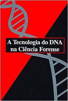 Book Tecnologia do Dna na Ciencia Forense, A