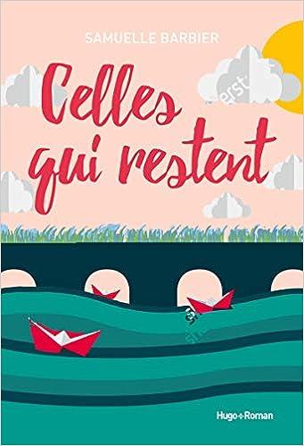 Celles qui restent - Barbier, Samuelle - Livres - Amazon.fr