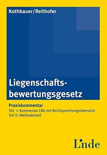 Liegenschaftsbewertungsgesetz: Praxiskommentar by Christoph Kothbauer (2013-03-15)