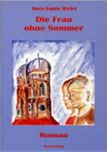 Die Frau ohne Sommer: Roman
