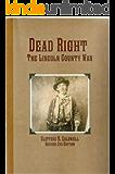 Dead Right, The Lincoln County War