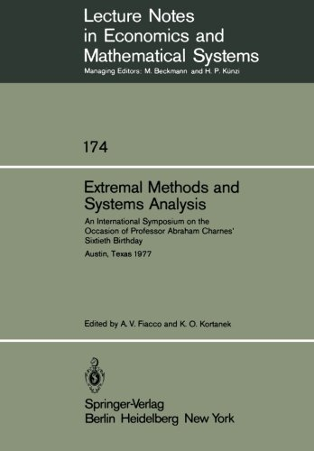 Extremal Methods and Systems Analysis: An International Symposium on the Occasion of Professor Abraham Charnes' Sixtieth