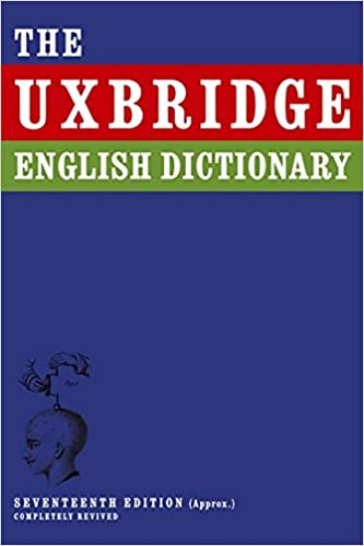 Uxbridge English Dictionary (I'm Sorry I Haven't a Clue