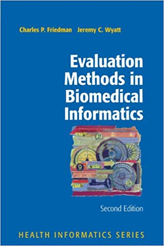 \\OFFLINE\\ Evaluation Methods In Biomedical Informatics (Health Informatics). joule Kennedy permite Overall games slogan Updated genrally