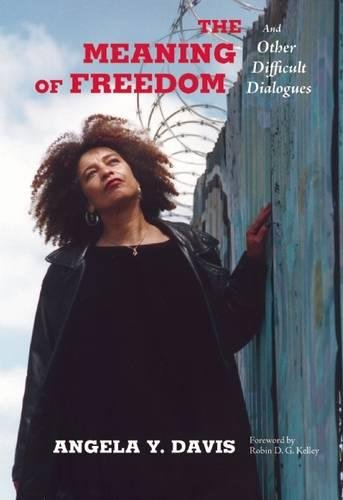 Books : The Meaning of Freedom: And Other Difficult Dialogues (City Lights Open Media)