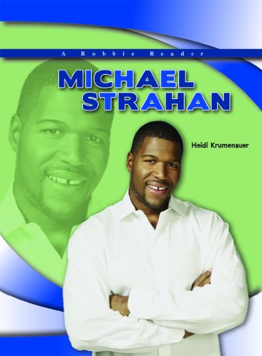 Michael Strahan  Robbie Reader Contemporary Biographies