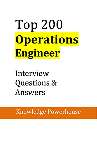 Top 200 Operations Engineer Interview Questions & Answers ...