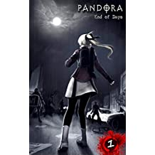 PANDORA: End of Days - BOOK 1 Zombie Survival Horror Manga Comic Book Graphic Novel (PANDORA End of Days)