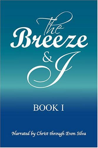 BREEZE & I, THE