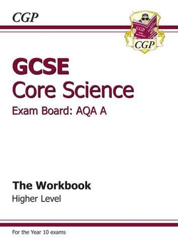 GCSE Core Science AQA Workbook - Higher