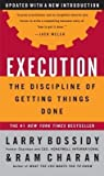 [(Execution: The Discipline of Getting Things Done )] [Author: Larry Bossidy] [Dec-2003]