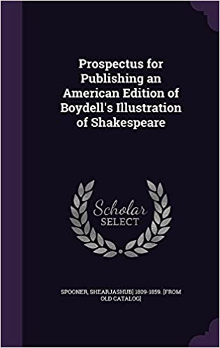 Prospectus for Publishing an American Edition of Boydell's Illustration of Shakespeare