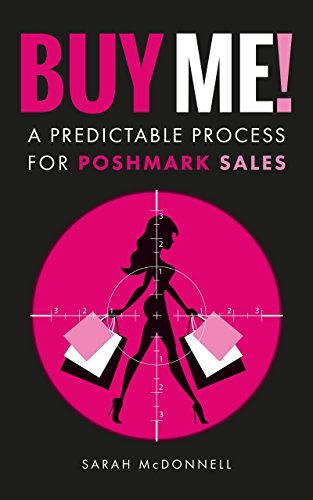 Buy Me! A Predictable Process For Poshmark Sales