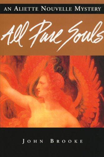 All Pure Souls: Aliette Nouvelle Mystery, An (Aliette Nouvelle Mysteries, The)
