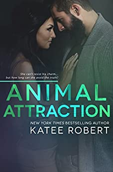 Animal Attraction (Hot in Hollywood Book 2) by [Robert, Katee]