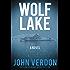 Wolf Lake: A Novel (Dave Gurney)