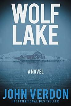 Wolf Lake: A Novel (Dave Gurney) by [Verdon, John]