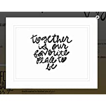 """Von.G Art: Original Saying/Quote """"Together Is Our Favorite Place To Be"""" Black & White Double-Matted Sharpie Drawing Artwork (11x14)"""