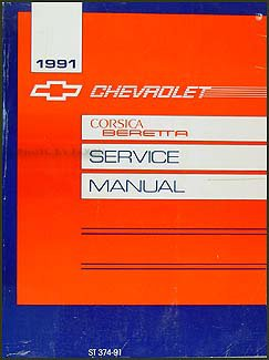 1991 Chevy Corsica & Beretta Repair Shop Manual Original