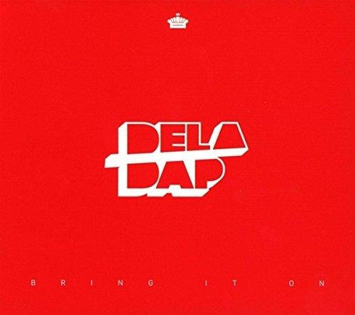 !Deladap - Bring It On - Lyrics2You