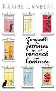 vignette de 'L'immeuble des femmes qui ont renoncé aux hommes (Karine Lambert)'