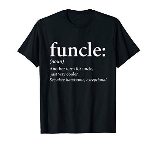 Mens Funcle Shirt - Cool and Funny Uncle T-Shirt