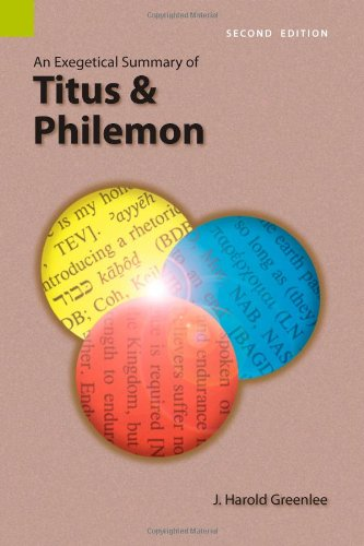 An Exegetical Summary of Titus and Philemon, Second edition (Exegetical Summaries) pdf epub