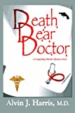 Death, Dear Doctor, Alvin Harris, 1929841787