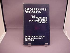 Monologues Women: 50 Speeches from the Contemporary Theatre (v. 1) Robert Emerson and Jane Grumbach