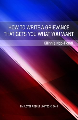 How to write a grievance that gets you what you want