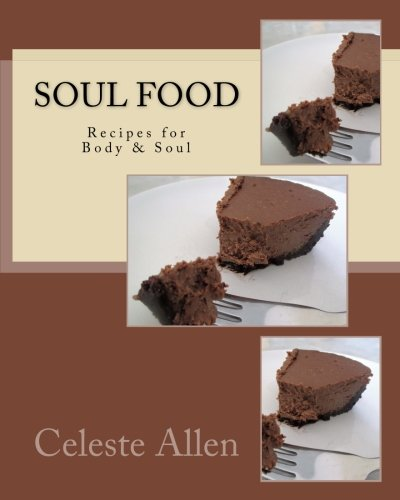 Search : Soul Food: Recipes for Body & Soul