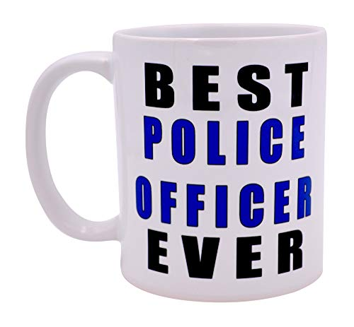 Funny Best Police Officer Ever Coffee Mug Novelty Cup Cop Gift PD