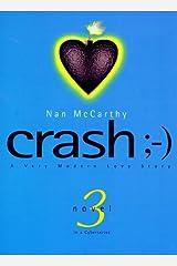 Crash: A Cybernovel Unbound