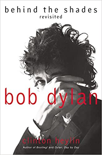 Bob Dylan: Behind the Shades Revisited: Amazon.es: Clinton Heylin: Libros en idiomas extranjeros