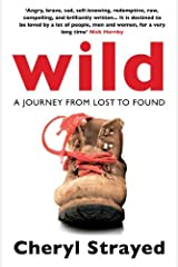 By Cheryl Strayed Wild: A Journey from Lost to Found [Paperback] Paperback