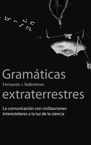Descargar Libro Gramáticas Extraterrestres Fernando J. Ballesteros