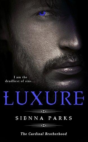 Luxure - The Cardinal Brotherhood Book One