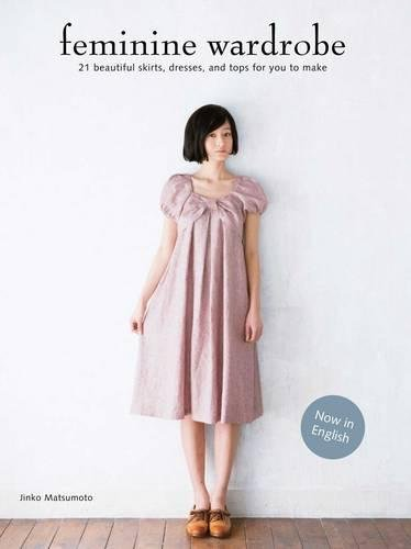 Chronicle Books Feminine Wardrobe: Town, Party, ()