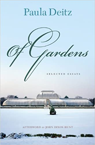 Book Of Gardens: Selected Essays (Penn Studies in Landscape Architecture) by Paula Deitz (2010-09-21)