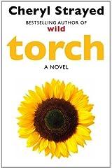 Torch by Cheryl Strayed(2014-08-07) Paperback Bunko
