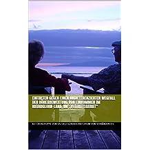 """Eintreten gegen einen undifferenzierten Wegfall der Höherbewertung von Einkommen im Niedriglohn-Land, im """"Beitrittsgebiet"""" (German Edition)"""