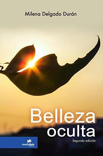 Belleza Oculta (Spanish Edition)