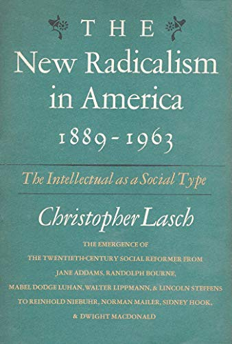 new radicalism in america lasch christopher