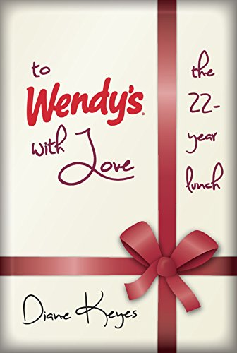 to-wendys-with-love-the-22-year-lunch